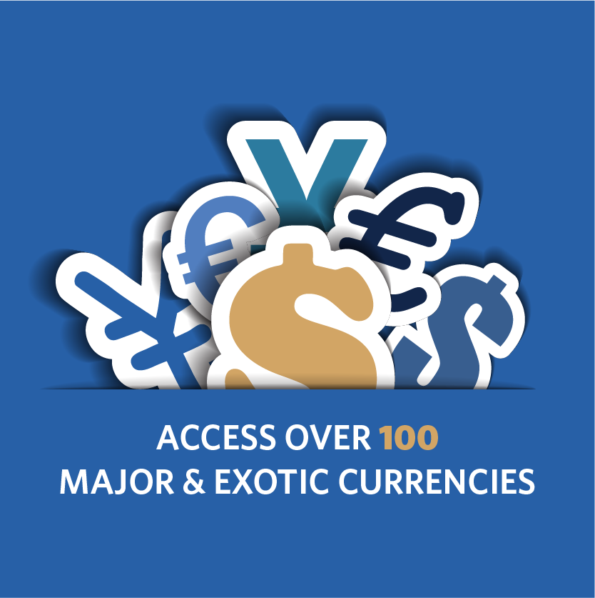 Access 100 Major and Exotic Currencies