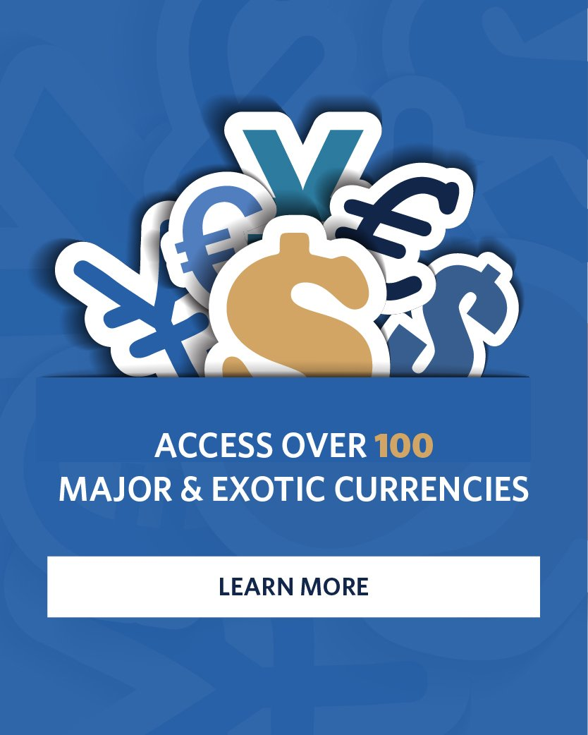Access 100 Currencies Learn More